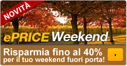 Scopri ePRICE weekend