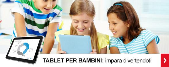 <strong>Tablet per bambini</strong> <br/>Impara divertendoti